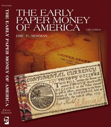 Ancient Coins - The Early Paper Money of America,  ,