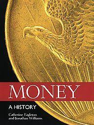 Ancient Coins - Money: A History (Softcover: New)
