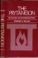 The Prytaneion, Its Function and Architectrul Form, Stephen G. Miller, Copyright 1978, Hard cover, Dust jacket, Condition-very good, ISBN 0-520-03316-7