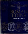 A Dictionary of Roman Coins, Seth W. Stevenson, Copyright 1982, ISBN 0900652608, Hard cover, Dust jacket-good, Interior-very good