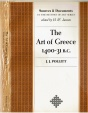 The Art of Greece 1400-31 B.C., J.J. Pollitt, Copyright 1965, Soft cover, Condition-very good