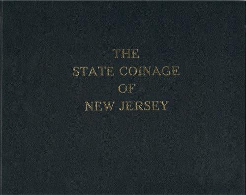 US Coins - Kesse, Bruce. The State Coinage of New Jersey. Glen Rock, NJ, 1988. As new.