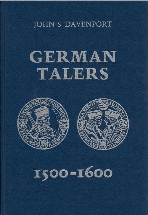 World Coins - Davenport, John S. German Talers, 1500-1600. Frankfurt am Main: Numismatischer Verlag P. N. Schulten, 1979. Fine.