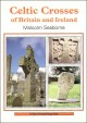 Ancient Coins - Celtic Crosses of Britain and Ireland