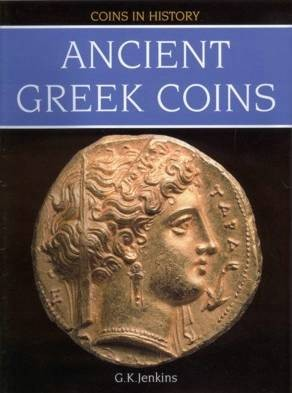 Ancient Coins - Jenkins, Gilbert.  Ancient Greek Coins
