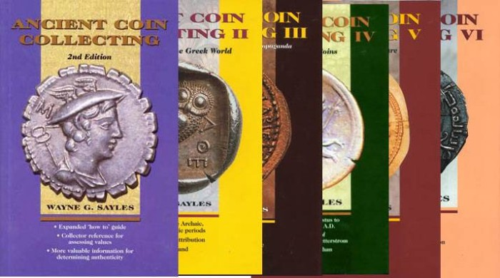 Ancient Coins - Sayles, Wayne.  Ancient Coin Collecting Vol I-VI