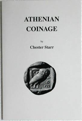 Ancient Coins - Starr, Chester.  Athenian Coinage