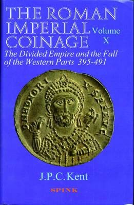 Ancient Coins - RIC10:  Kent, John.  The Roman Imperial Coinage Volume 10