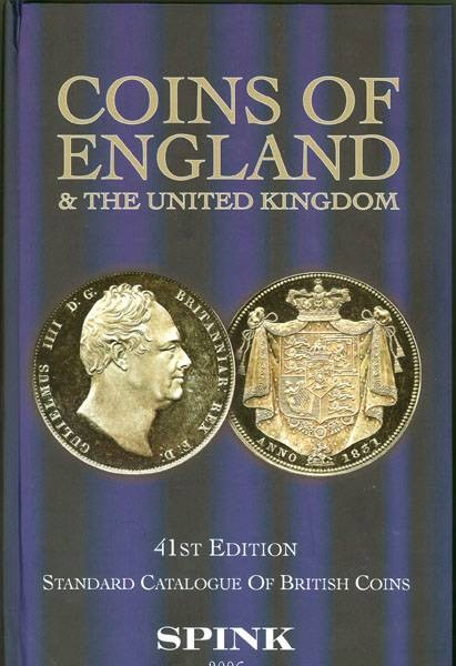 World Coins - Spink / Seaby.  Coins of England and the United Kingdom. 2006  Ed
