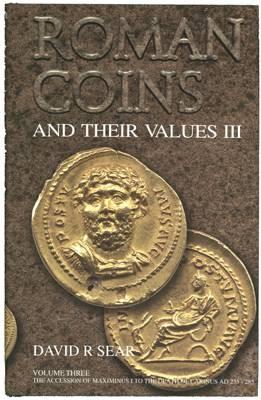 Ancient Coins - Sear D.R., Roman Coins and Their Values. Volume 3.