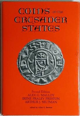 World Coins - Malloy, A et al. Coins of the Crusader States , 2nd expanded edition.
