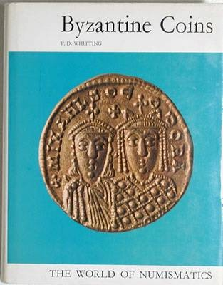 Ancient Coins - Whitting, Philip.  Byzantine Coins