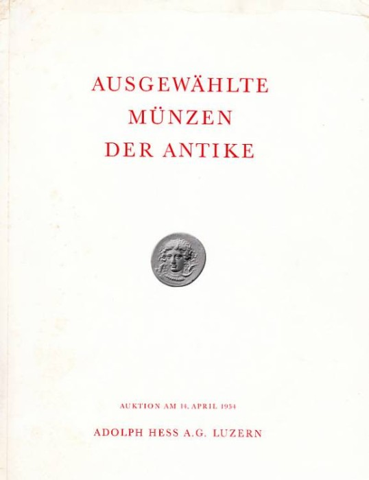 Ancient Coins - Adolph Hess Auction catalog 14th April 1954, Ausgewaehlte Muenzen der Antike.