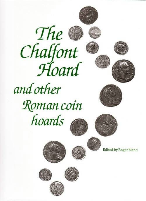 Ancient Coins - Coin Hoards from Roman Britain VOL. IX - The Chalfont Hoard and other Roman coin hoards