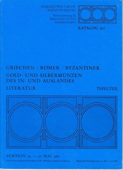 Ancient Coins - Dr. Busso Peus Nachf. - Auction 301 - 25.-27. May 1981