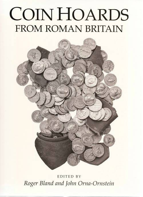 Ancient Coins - Coin Hoards from Roman Britain VOL X - Roger Bland / John Orna Ornstein