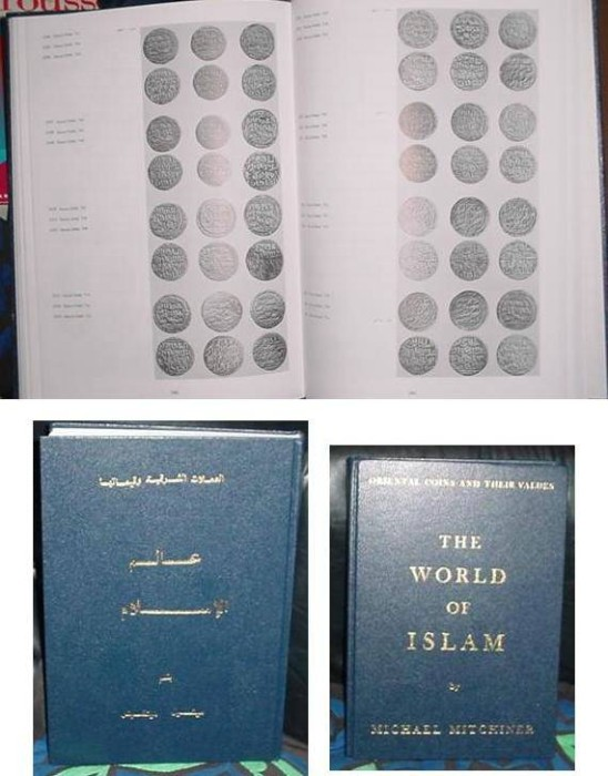 Ancient Coins - MICHAEL MITCHINER; THE WORLD OF ISLAM