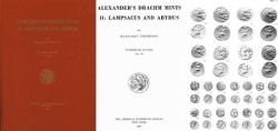 Ancient Coins - 25LAM) ALEXANDER'S DRACHM MINTS II: LAMPSACUS AND ABYDUS - NUMISMATIC STUDIES NO. 19 BY MARGARET THOMPSON  Numismatic Studies No. 19, New York, American Numismatic Society, 1991.