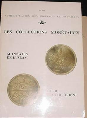 Ancient Coins - LES COLLECTIONS MONETAIRES; MONNAIES DE L'ISLAM ET DU PROCHE ORIENT