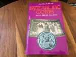 BYZANTINE COINS AND THEIR VALUES by DAVID R. SEAR 2006 Hardback/jacket 526 pages Mint state