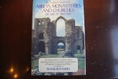 Ancient Coins - ABBEYS, MONASTERIES, AND CHURCHES OF GREAT BRITAIN BY FRANK BOTTOMLY 1981 [248 PAGES] HARDBACK/DUST JACKET VERY GOOD