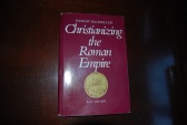 Ancient Coins - CHRISTIANIZING THE ROMAN EMPIRE,100-400 AD. BY RAMSAY MACMULLEN (1984 YALE UNIV. PRESS) HARDBACK/DUST JACKET (183 PAGES)  VERY GOOD
