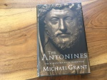 THE ANTONINES, THE ROMAN EMPIRE IN TRANSITION, by MICHAEL GRANT 1994 Hardback/jacket 210 pages Very Good