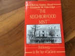 Ancient Coins - THE NEIGHBORHOOD MINT, DAHLONEGA IN THE AGE OF JACKSON, 1986 Hardback/jacket 206 pages EF