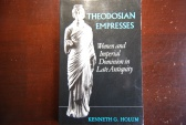 Ancient Coins - THEODOSIAN EMPRESSES BY KENNETH G. HOLUM 1982 (258 PAGES) PAPERBACK  VERY GOOD