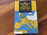 THE PROVINCES OF THE ROMAN EMPIRE by THEODOR MOMMSEN  originally published in 1885. hardback/jacket