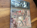 A HISTORY OF ROME AND THE ROMANS FROM ROMULUS TO JOHN XXIII Hardback/jacket