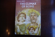 Ancient Coins - THE CLIMAX OF ROME BY MICHAEL GRANT 1968 [299 PAGES] PAPERBACK  100 ILLUSTRATIONS & 8 MAPS. VERY GOOD
