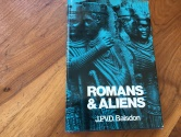Ancient Coins - ROMANS AND ALIENS by J.P.V.D. BALSDON 1979 Hardback/Dust jacket 310 pages Univ. of N. Carolina Press