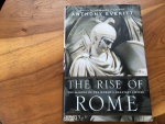 THE RISE OF ROME by ANTHONY EVERITT 2012  Hardback/jacket 478 pages Very good