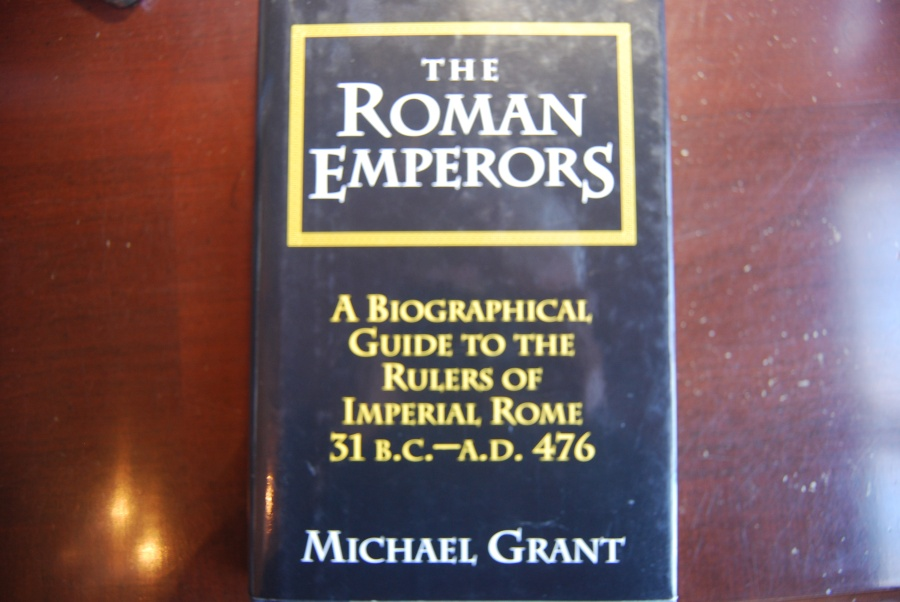 Ancient Coins - THE ROMAN EMPERORS; A BIOGRAPHICAL GUIDE TO THE RULERS OF IMPERIAL ROME 31 BC.-AD.476 BY MICHAEL GRANT 1985 HARDCOPY/DUST JACKET [366 PAGES] VERY GOOD