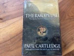 THERMOPYLAE by PAUL CARTLEDGE, Greek history professor University of Cambridge 2006. 313 pages hardback/jacket