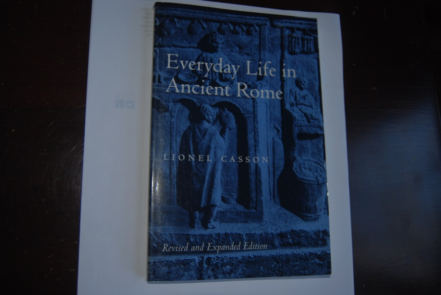 Ancient Coins - EVERYDAY LIFE IN ANCIENT ROME by Lionel Casson, (NYU Professor of Classics) 1975 Paperback  170 pages   Like New