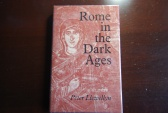 Ancient Coins - ROME IN THE DARK AGES BY PETER LLEWELLYN 1970 (324 PAGES)  HARDBACK/DUST JACKET VERY GOOD CONDITION