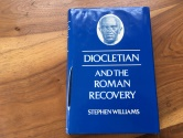 Ancient Coins - DIOCLETIAN AND THE ROMAN RECOVERY by STEPHEN WILLIAMS 1985 Printed in Great Britain Hardback/jacket 264 pages Very good
