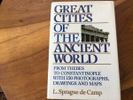 GREAT CITIES OF THE ANCIENT WORLD by L. SPRAGUE DE CAMP 1972 Hardback/jacket 510 pages Very Good
