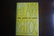 Ancient Coins - THE PATH TO ROME BY HILAIRE BELLOC 1954 HARDBACK/DUST JACKET [448 PAGES] VERY GOOD CONDITION. A CLASSIC!