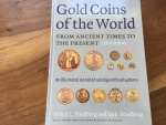 GOLD COINS OF THE WORLD FROM ANCIENT TIMES TO THE PRESENT 7TH EDITION, Hardback 2003 by ARTHUR L. & IRA S. FRIEDBERG