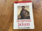 Ancient Coins - STONEWALL JACKSON, THE GOOD SOLDIER, by ALLEN TATE  Paperback 322 pages. very good