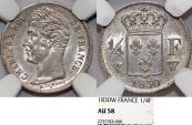 World Coins - FRANCE, Charles X (1824-1830), AR 1/4 Franc 1830 W. NGC AU58, toned