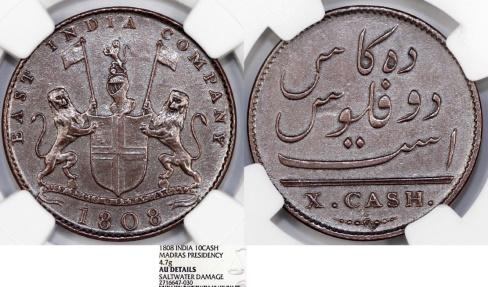 Admiral Gardner Shipwreck Coin NGC Shipwrecks 1808 East India Co 10CASH