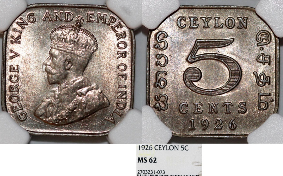 World Coins - British Colony: Ceylon. King George V. CuNi Square 5 Cent 1926. NGC MS62