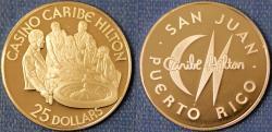 World Coins - Puerto Rico. San Juan. Commemorative Casino Token of 25 Dollars from Caribe Hilton Casino. Proof!