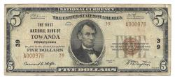 Us Coins - Pennsylvania, Towanda, Ch. 39, The First National Bank of Towanda, Pennsylvania, Series of 1929 Type 2 $5
