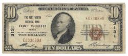 Us Coins - Texas, Fort Worth, Ch. 3131, The Fort Worth National Bank, Fort Worth, Texas, Series of 1929 Type 1 $10