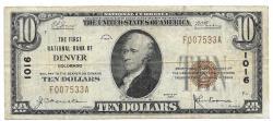 Us Coins - Colorado, Denver, Ch. 1016, The First National Bank of Denver, Colorado, Series of 1929 Type 1 $10